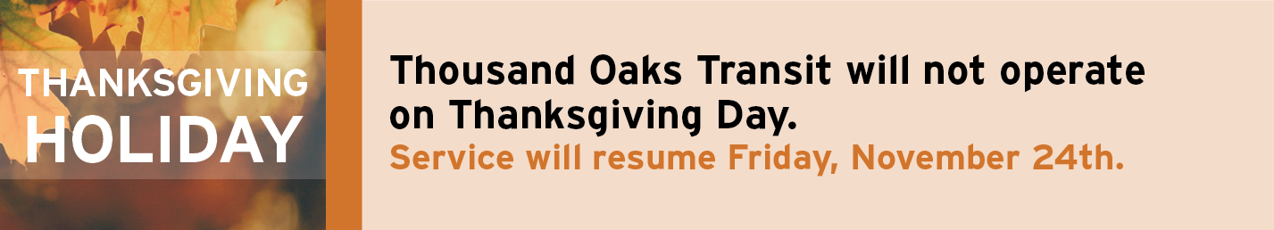 Thousand Oaks Transit Thanksgiving Holiday schedule banner image