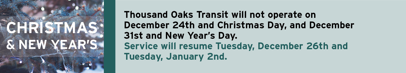 Thousand Oaks Transit Christmas and New Years Eve Schedule Banner Image