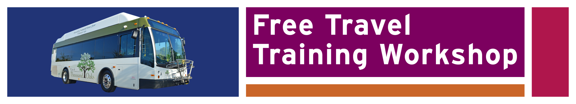 Thousand Oaks Transit Travel Training Workshop Banner Image