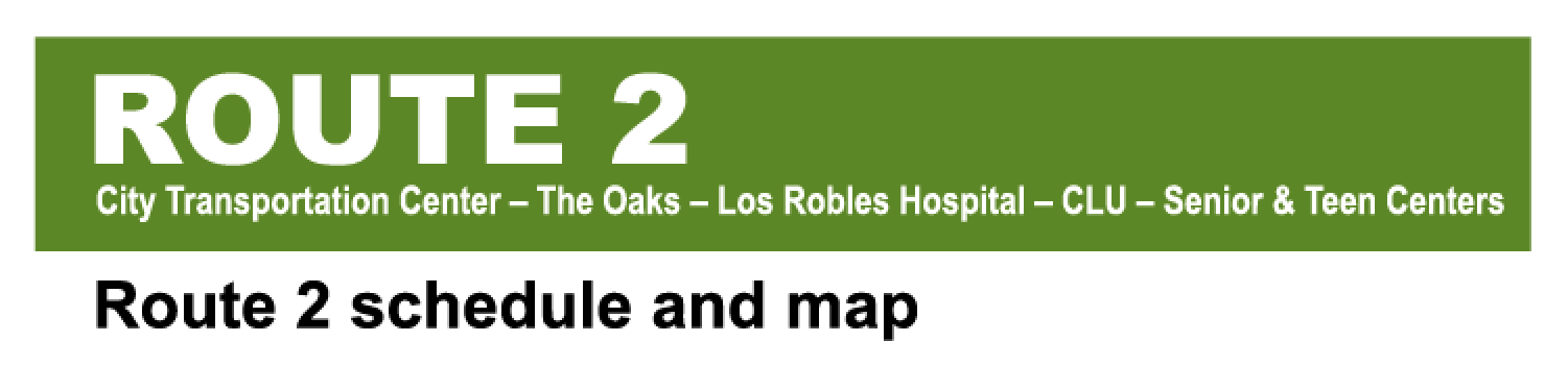 Green Route City Transportation Center The Oaks Los Robles Hospital CLU Senior & Teen Centers